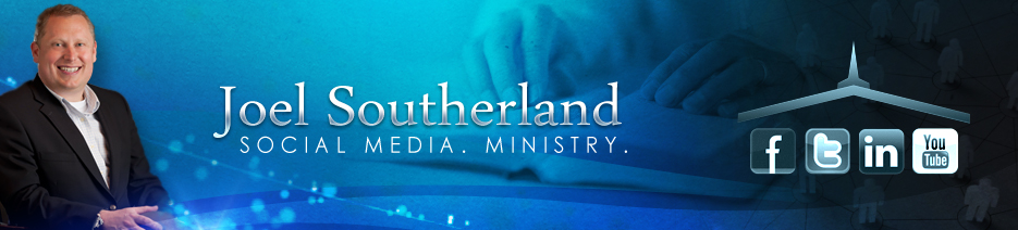 Joel Southerland | Church and Social Media